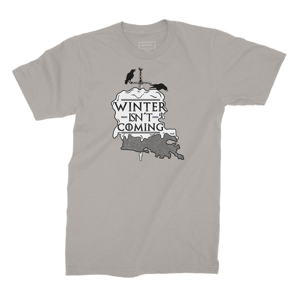 Winter isn't coming  | Unisex T-shirt