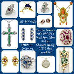 Estate Jewelry Saturday June 23rd Chimera Design