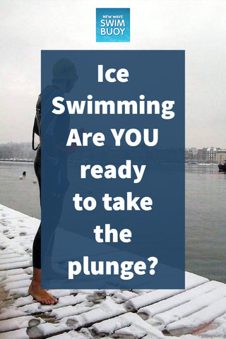 Ice Swimming Are YOU ready to take the plunge?