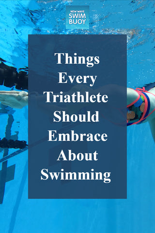 Things Every Triathlete Should Embrace About Swimming