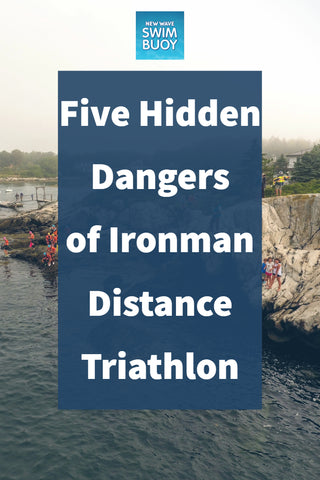 Five Hidden Dangers of Ironman Distance Triathlon