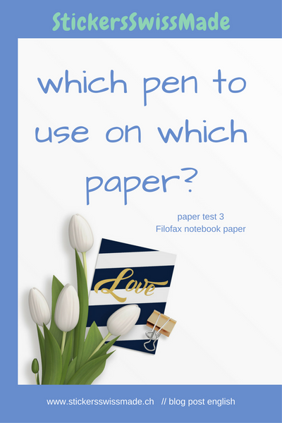 blog of StickersSwissMade - which pen to use on which paper? test nr 3--Filofax notebook