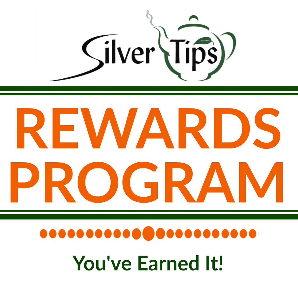 Silver Tips Tea Rewards Program - Silver Tips Tea Online Tea Store