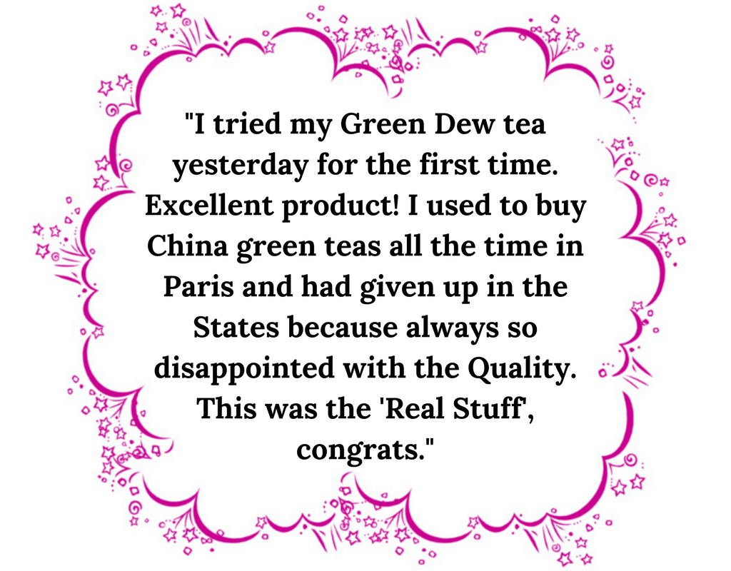 Silver Tips Tea Customer Feedback Green Loose Leaf Tea