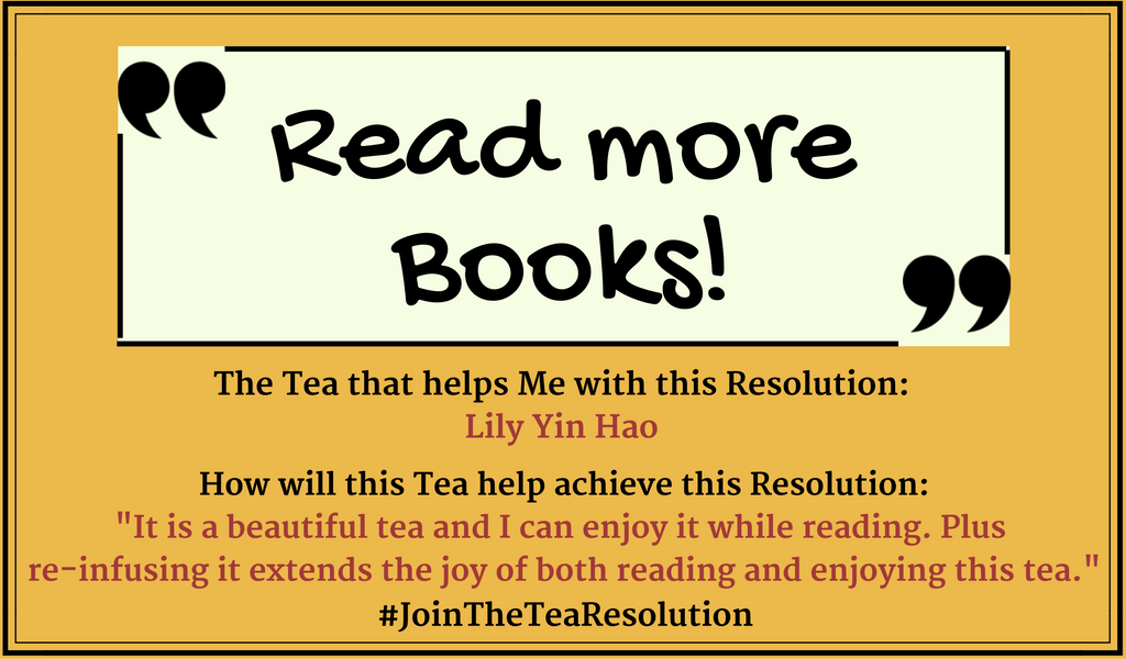Read more Books - #JoinTheTeaResolution submissions