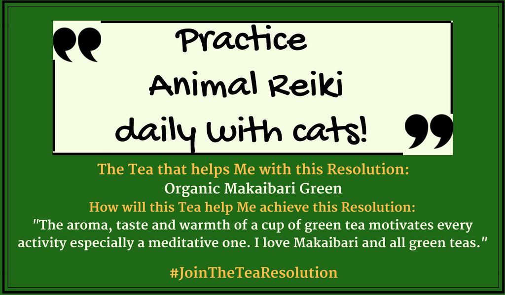 Practice Animal Reiki - #JoinTheTeaResolution submissions