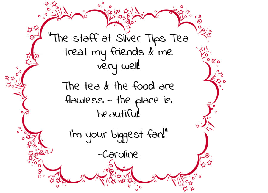 Silver Tips Tea Customer Satisfaction