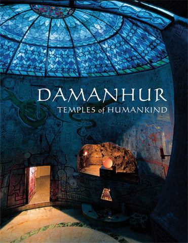 Damanhur - Temples of Humankind