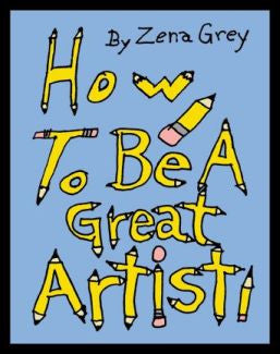 How To Be A Great Artist - Book