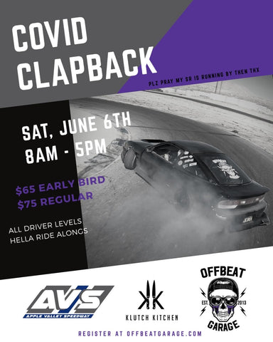 COVID CLAPBACK Drift Event - Sat. June 6th 2020