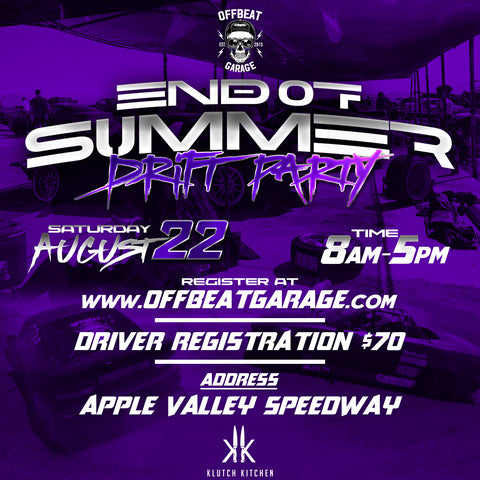 August 22nd End of Summer Drift Event