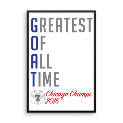 G.O.A.T - Greatest Of All Time™ Chicago Champs 2016 - Framed photo paper poster
