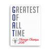 G.O.A.T - Greatest Of All Time™ Chicago Champs 2016 - Canvas Print