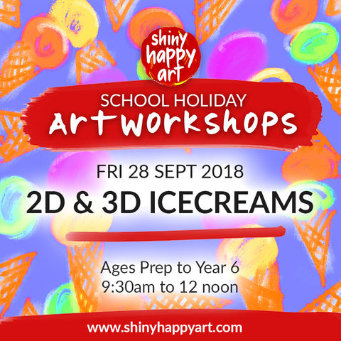 School Holiday Workshop - 2D and 3D Icecreams - FRI 28 SEP 2018, 9:30-12noon