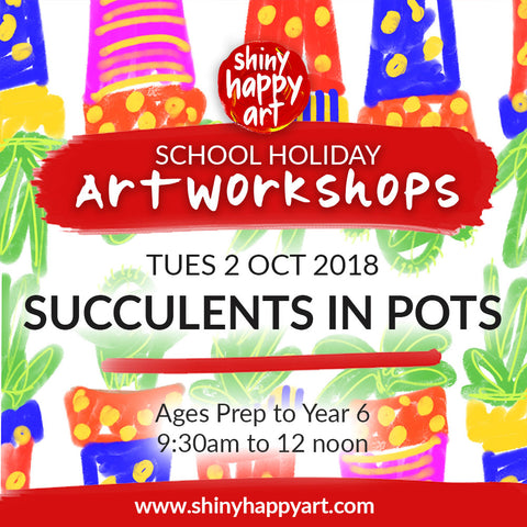 School Holiday Workshop - Potted Succulents - TUES 2 OCT 2018, 9:30-12noon