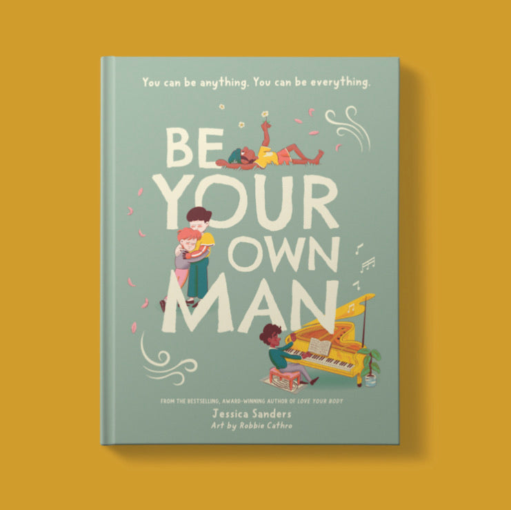 Be Your Own Man  Children's Book