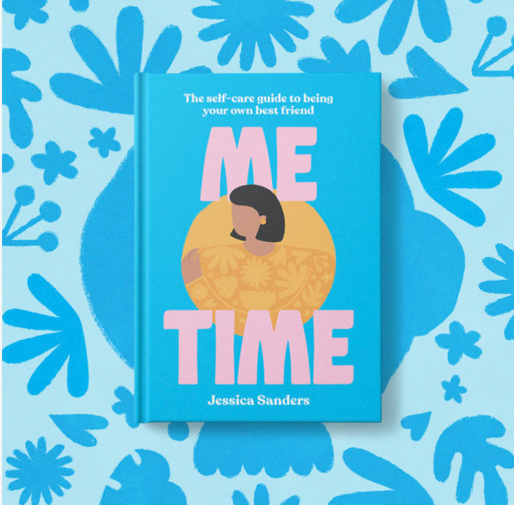 Me Time - The Self Care Guide to Being Your Own Best Friend - My School Memories