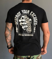Destroy Your Excuses - Black