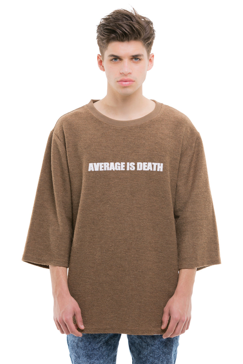 Average Is Death Quoted T-Shirt With Finished With A Ribbed Neck - Front View