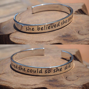 """SHE BELIEVED SHE COULD SO SHE DID"" BANGLE"