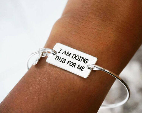 """I AM DOING THIS FOR ME"" Expandable Bangle"