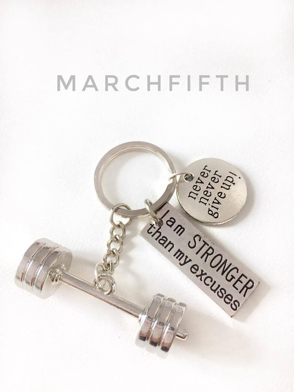 3D Barbell with I AM STRONGER THAN MY EXCUSES/ Never never give up Keychain