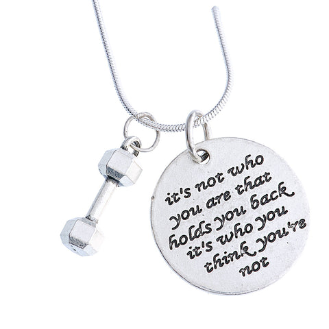 "925 Sterling Silver Necklace ""It's not who you are that holds you back it's who you think you're not/ Never never give up"""