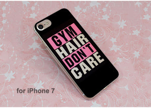 Gym Hair Don't Care Phone Case