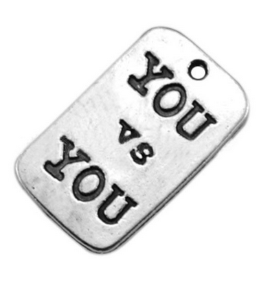 You Vs You Message Vintage Charms