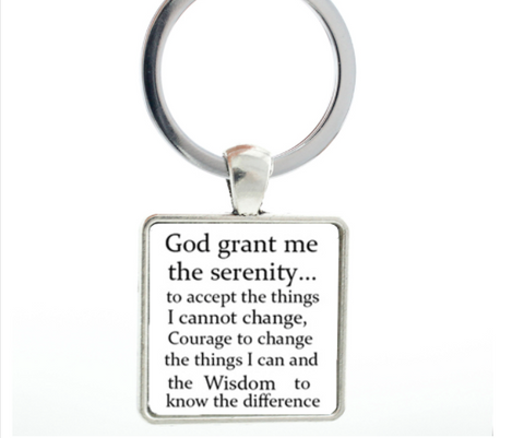 """God grant me the serenity to accept the things I cannot change, COURAGE to change the things I can, and wisdom to know the difference "" KEYCHAIN"