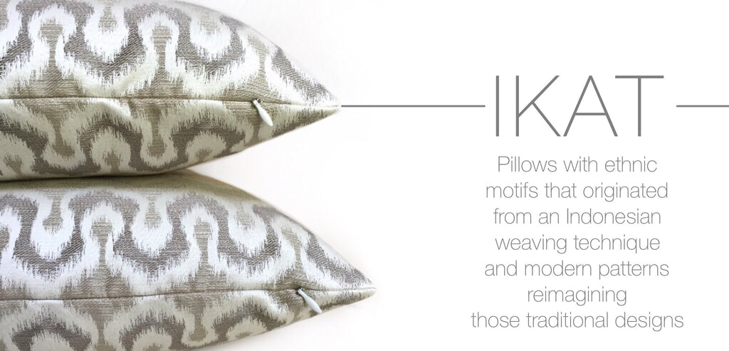 Ikat Pillows by Aloriam: Pillows with ethnic motifs that originated from an Indonesian weaving technique and modern patterns reimagining those traditional designs