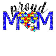Proud Autism Mom Sublimation Transfer
