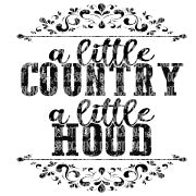 A Little Country A Little Hood Sublimation Transfer