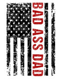Bad A$$ Dad Flag Sublimation Transfer