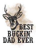 Best Bucking Dad Sublimation Transfer