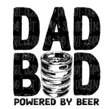 Dad Bod Powered By Beer Sublimation Transfer