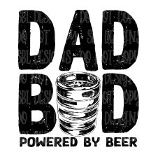 Dad Bod Powered By Beer HTV Print