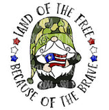 Land Of The Free Because Of The Brave Gnome HTV Print