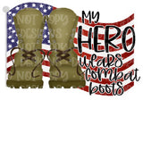 My Hero Wears Combat Boots Sublimation Transfer