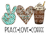 Peace Love Coffee 3 Sublimation Transfer