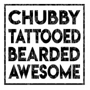 Chubby Tattooed Bearded Awesome Sublimation Transfer