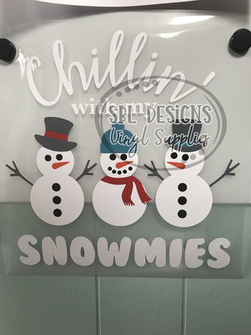 Chillin' With My Snowmies Sublimation Transfer