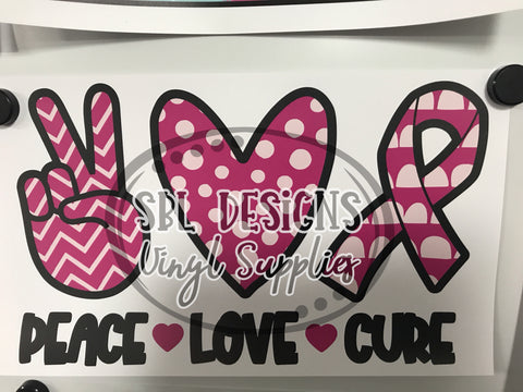 Peace Love Cure Sublimation Transfer
