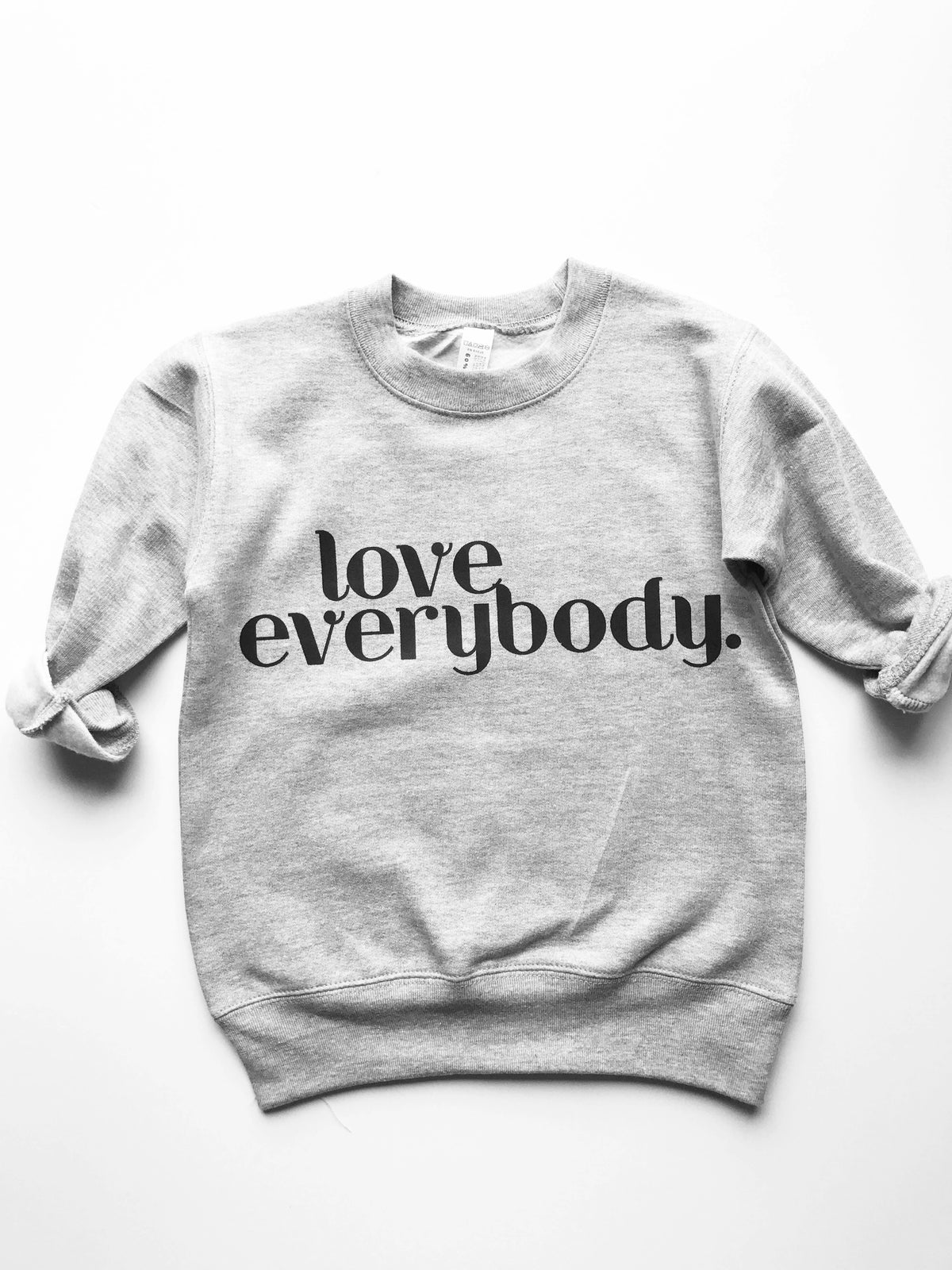 Love Everybody Kiddo Sweatshirt