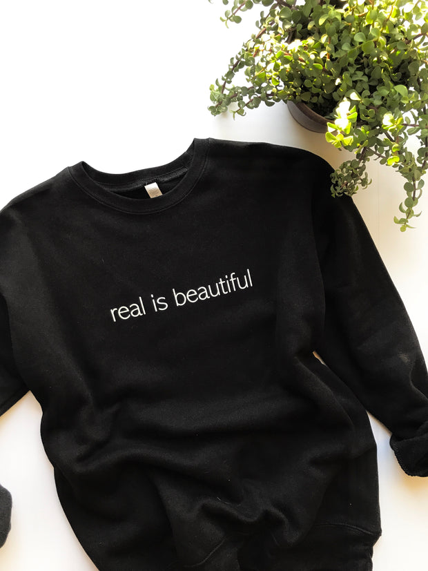 Real is Beautiful Sweatshirt