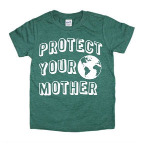 Protect Your Mother Unisex Tee