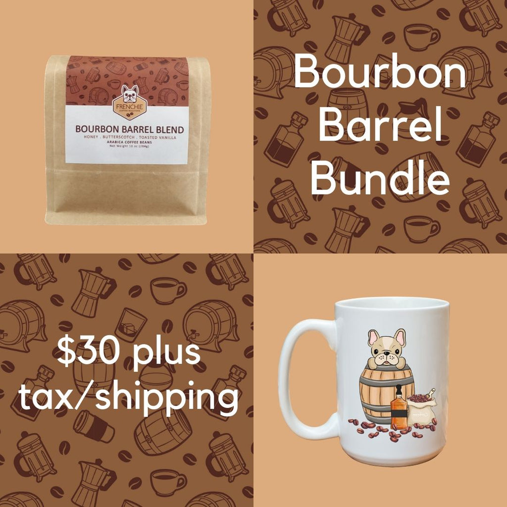 Bourbon Barrel Bundle - Frenchie Coffee Roasters
