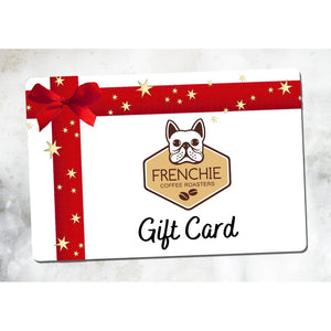 Gift Card - Frenchie Coffee Roasters