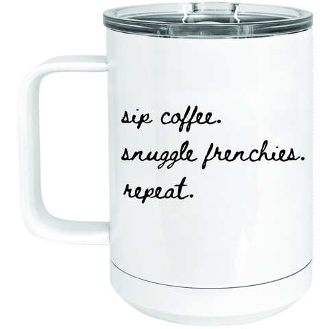 Snuggle Frenchies Tumbler - Frenchie Coffee Roasters