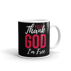 Thank God I'm Free Coffee Mug